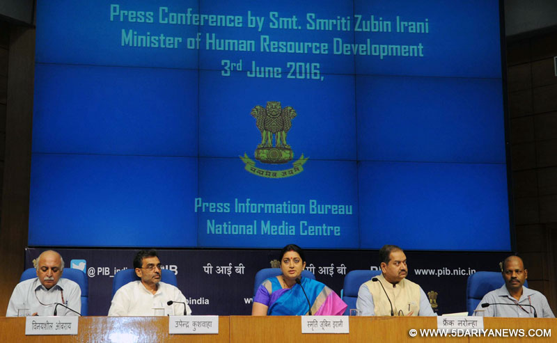 The Union Minister for Human Resource Development, Smt. Smriti Irani addressing the press conference regarding the achievements of the Ministry of Human Resource Development during the last two years, in New Delhi on June 03, 2016. The Minister of State for Human Resource Development, Shri Upendra Kushwaha, the Secretary, School Education and Literacy, Dr. Subash Chandra Khuntia, the Secretary, Department of Higher Education, Shri V.S. Oberoi and the Director General (M&C), Press Information Bu